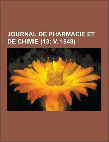 En ligne Journal de Pharmacie Et de Chimie (13; V. 1848) epub pdf