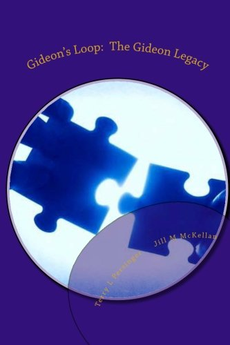 Book: Gideon's Loop - The Gideon Legacy by Terry L. Persinger