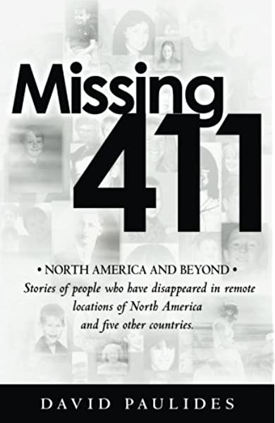 Missing 411-North America and Beyond: Stories of people who ...
