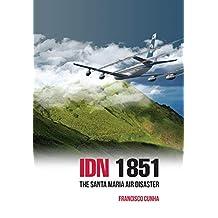 IDN 1851 - The Santa Maria Air Disaster (Il disastro delle Azorre)