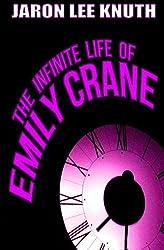 The Infinite Life of Emily Crane