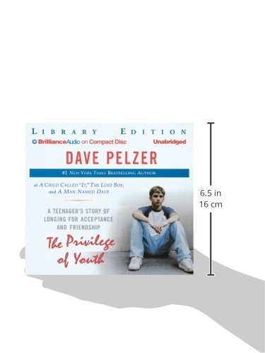 The Privilege of Youth: A Teenager's Story of Longing for Acceptance and Friendship by Brand: Brilliance Audio on CD Unabridged Lib Ed
