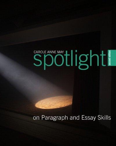Spotlight On Paragraph and Essay Skills