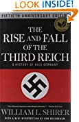 #4: The Rise and Fall of the Third Reich: A History of Nazi Germany