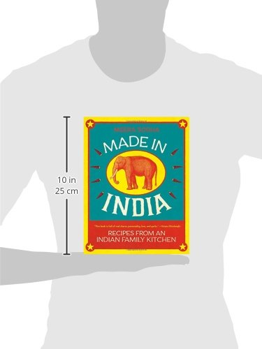 Made In India Recipes From An Indian Family Kitchen Meera Sodha