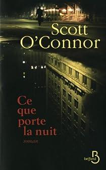 Ce que porte la nuit par O'Connor