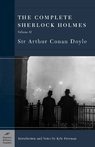 the-complete-sherlock-holmes-volume-ii-barnes-noble-classics-series