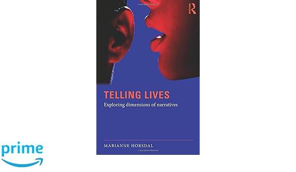 Telling Lives: Exploring dimensions of narratives