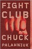 Fight Club Publisher: W. W. Norton