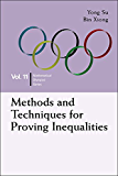 Methods and Techniques for Proving Inequalities: 11 (Mathematical Olympiad Series)