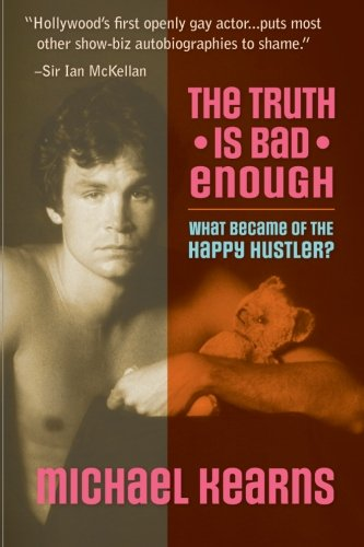 The Truth is Bad Enough: What Became of the Happy Hustler? pdf