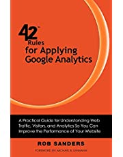 42 Rules for Applying Google Analytics: 42 Rules for Applying Google Analytics