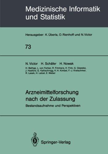 Arzneimittelforschung nach der Zulassung: Bestandsaufnahme und Perspektiven (Medizinische Informatik, Biometrie und Epidemiologie) (German Edition)