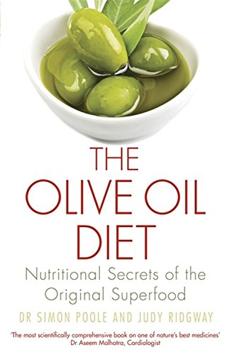 The Olive Oil Diet: Nutritional Secrets of the Original Superfood
