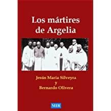 LOS MÁRTIRES DE ARGELIA (Spanish Edition) May 8, 2012