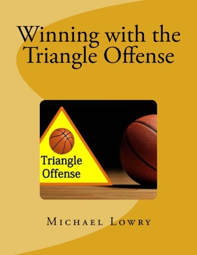 Winning with the Triangle Offense