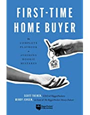 First-Time Home Buyer: The Complete Playbook to Avoiding Rookie Mistakes