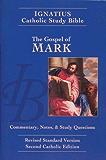 Ignatius Catholic Study Bible: Mark (The Ignatius Catholic Study Bible, 2nd Catholic Edition, Revised Standard Version)