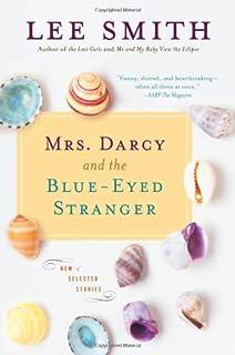 Mrs. Darcy and the Blue-Eyed Stranger (Shannon Ravenel Books)