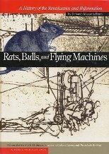 Rats, Bulls & Flying Machines: A History of the Renaissance & Reformation (Core Chronicles Ser. 1)