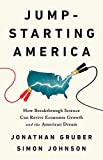 Image of Jump-Starting America: How Breakthrough Science Can Revive Economic Growth and the American Dream