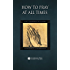 How to Pray at All Times