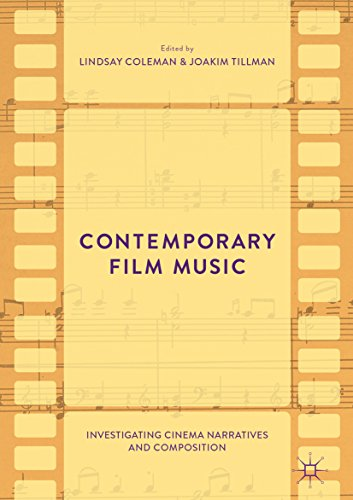 Contemporary Film Music: Investigating Cinema Narratives and Composition
