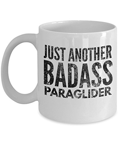 Just Another Badass Paraglider Coffee Mug - Cool Coffee Cup