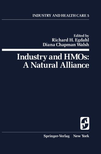 Industry and HMOs: A Natural Alliance (Springer Series on Industry and Health Care)