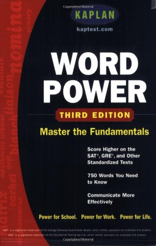 Kaplan Word Power: Score Higher on the SAT, GRE, and Other Standardized Tests