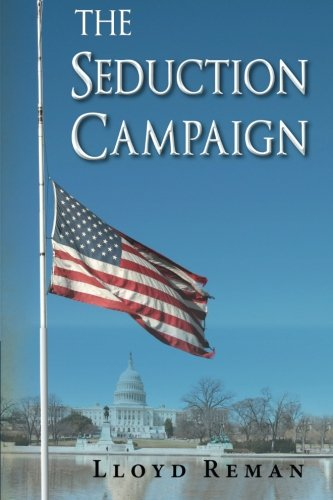 The Seduction Campaign (Reman Print)