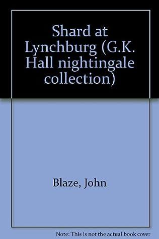 book cover of Shard at Lynchburg