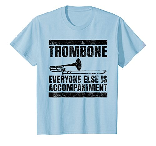 Kids Trombone Everyone Else Is Accompaniment T-Shirt 12 Baby Blue