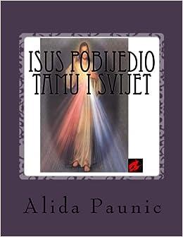 Book ISUS pobijedio tamu i svijet (Croatian Edition)