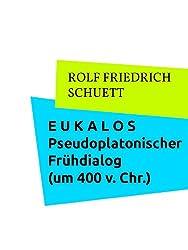 Eukalos: Pseudoplatonischer Frühdialog