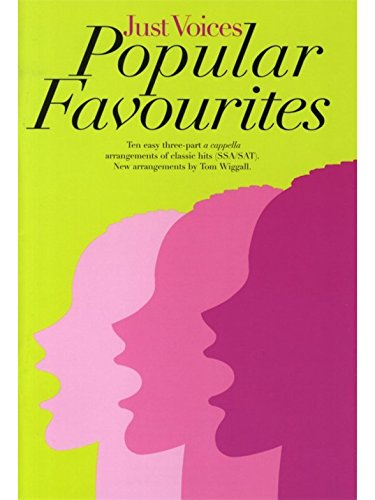 Just Voices: Popular Favourites. Partitions pour SSA, SAT, Accompagnement Piano Novello & Co Ltd.