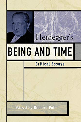 Heidegger's Being and Time: Critical Essays (Critical Essays on the Classics Series) (Toronto Frames Chair)