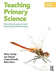 Teaching Primary Science: Promoting Enjoyment and Developing Understanding