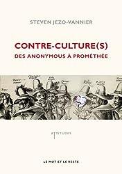 Contre-culture(s) : Des anonymous à Prométhée