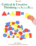 Critical Thinking with Attribute Blocks Book B, Bob Willcutt, 089455705X