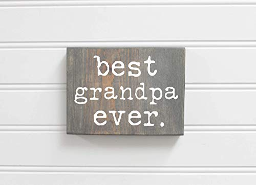 Best Grandpa Ever Small Rustic Wood Sign Gray