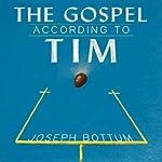 The Gospel According to Tim | Joseph Bottum