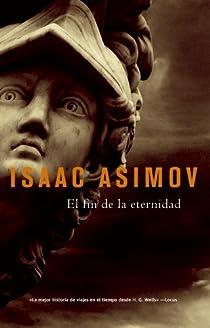 El fin de la eternidad par Isaac Asimov
