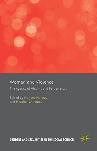 Women and Violence: The Agency of Victims and Perpetrators (Genders and Sexualities in the Social Sciences)