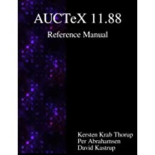 AUCTeX 11.88 Reference Manual: A sophisticated TeX environment for Emacs