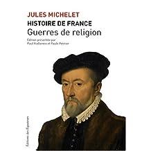 Histoire de France - Tome 9: Guerres de religion
