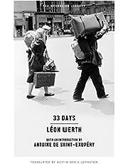 33 Days: A Memoir