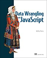 Data Wrangling with JavaScript Front Cover