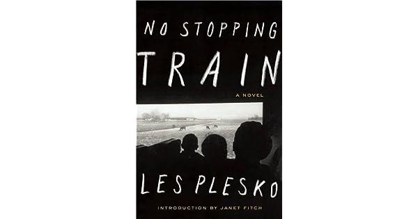 Amazon.com: No Stopping Train (9781593765453): Les Plesko ...