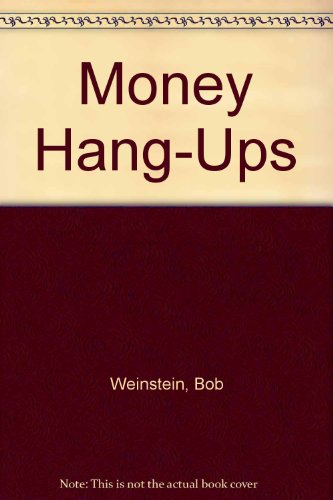 Money Hang-Ups